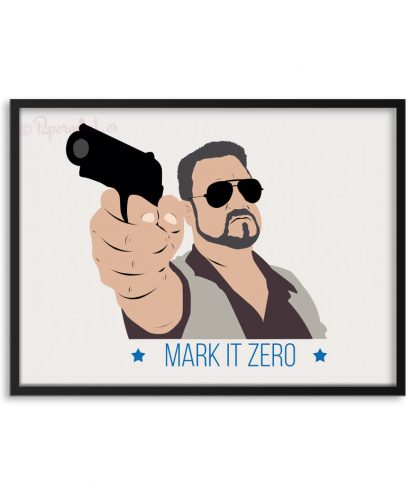 "Póster de ""el gran Lebowski"" ""Mark it Zero"""
