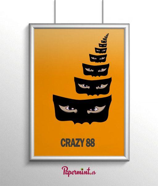 Poster de los 88 locos-Crazy 88. En Papermint