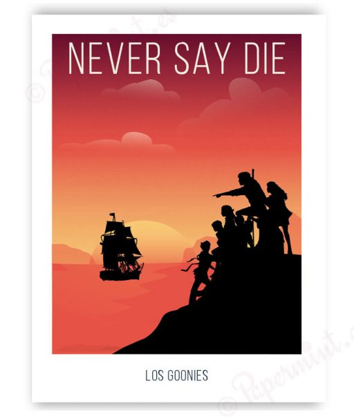 "Póster con frase ""Never say Die"""