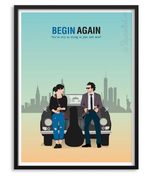 "Póster de ""Begin Again"" personalizado por Papermint"